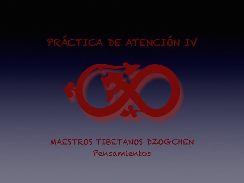 Pràctiques d'Atenció IV Mestres tibetans dzogchen