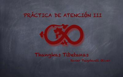 Pràctiques d'Atenció III Thangkes Tibetanes