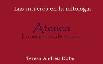 ATENEA. La necesidad de triunfar